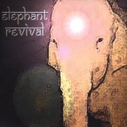 Elephant Revival - <i>Elephant Revival</i>