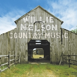 Willie Nelson - <i>Country Music</i>